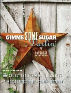 Gimme Some Sugar, Darlin'