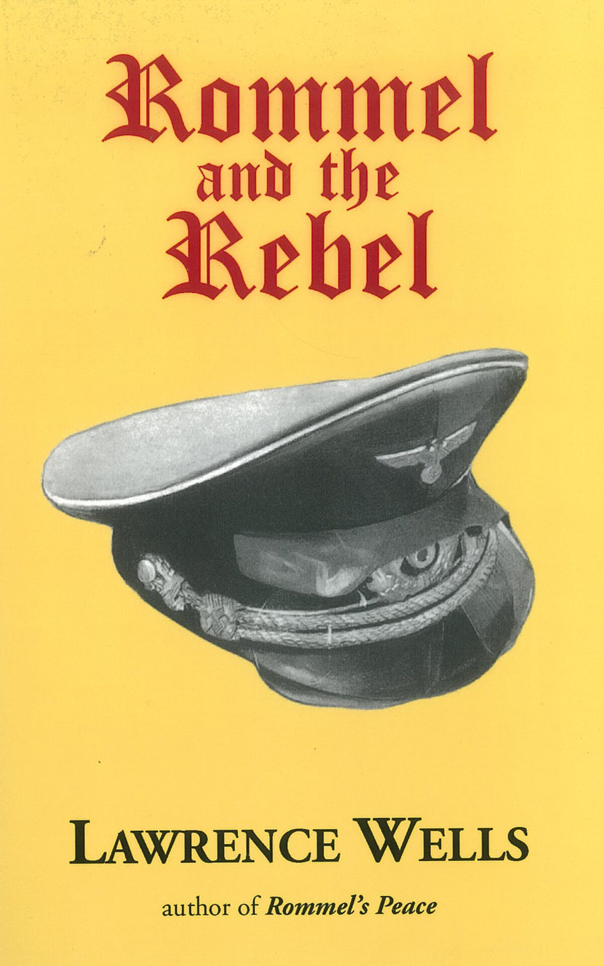 Rommel and the Rebel