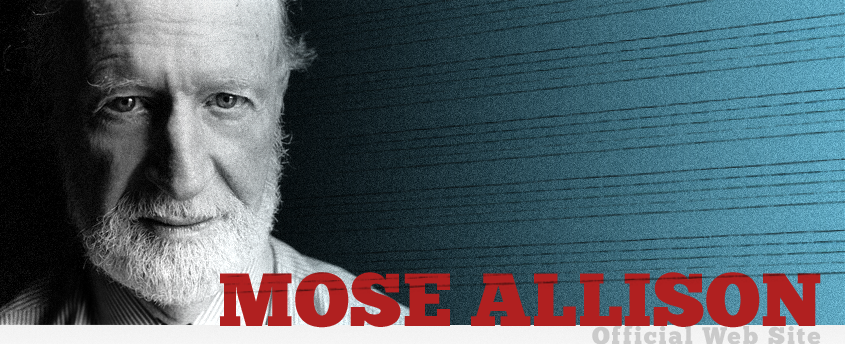 Mose Allison has passed away at the age of 89.