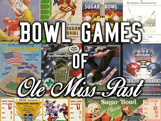 Bowl Games of Ole Miss Past